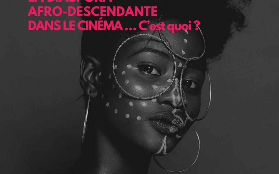 [Débat] La Mission Cinéma Caraïbe diffuse en ligne le colloque « La diaspora afro-descendante dans le cinéma…, c'est quoi ? »